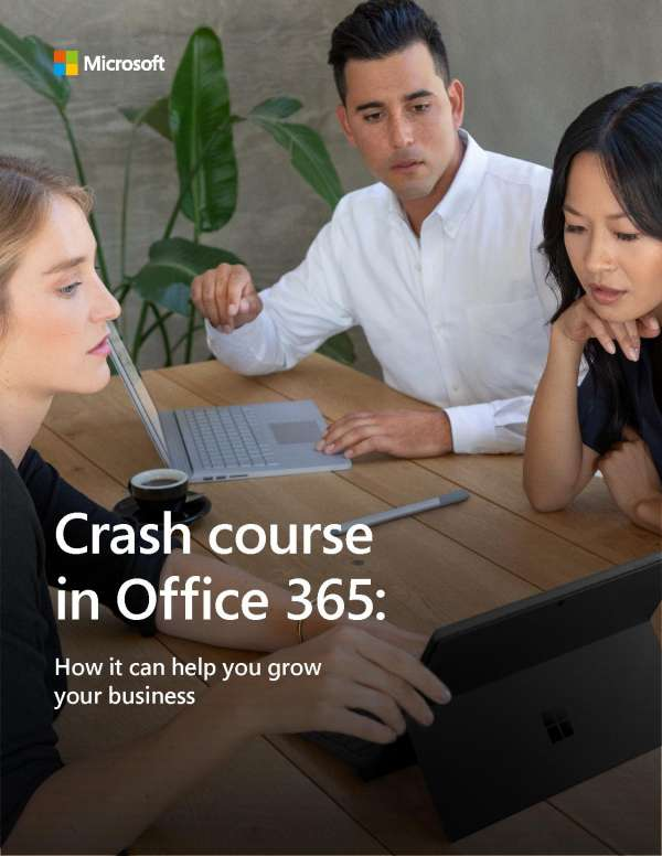 Crash Course in Microsoft 365 Business: How it Can Help You Grow Your Business